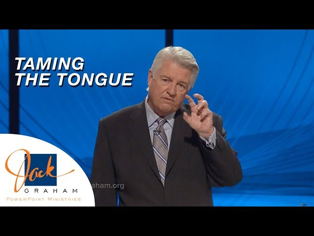 Taming the Tongue | PowerPoint with Dr. Jack Graham