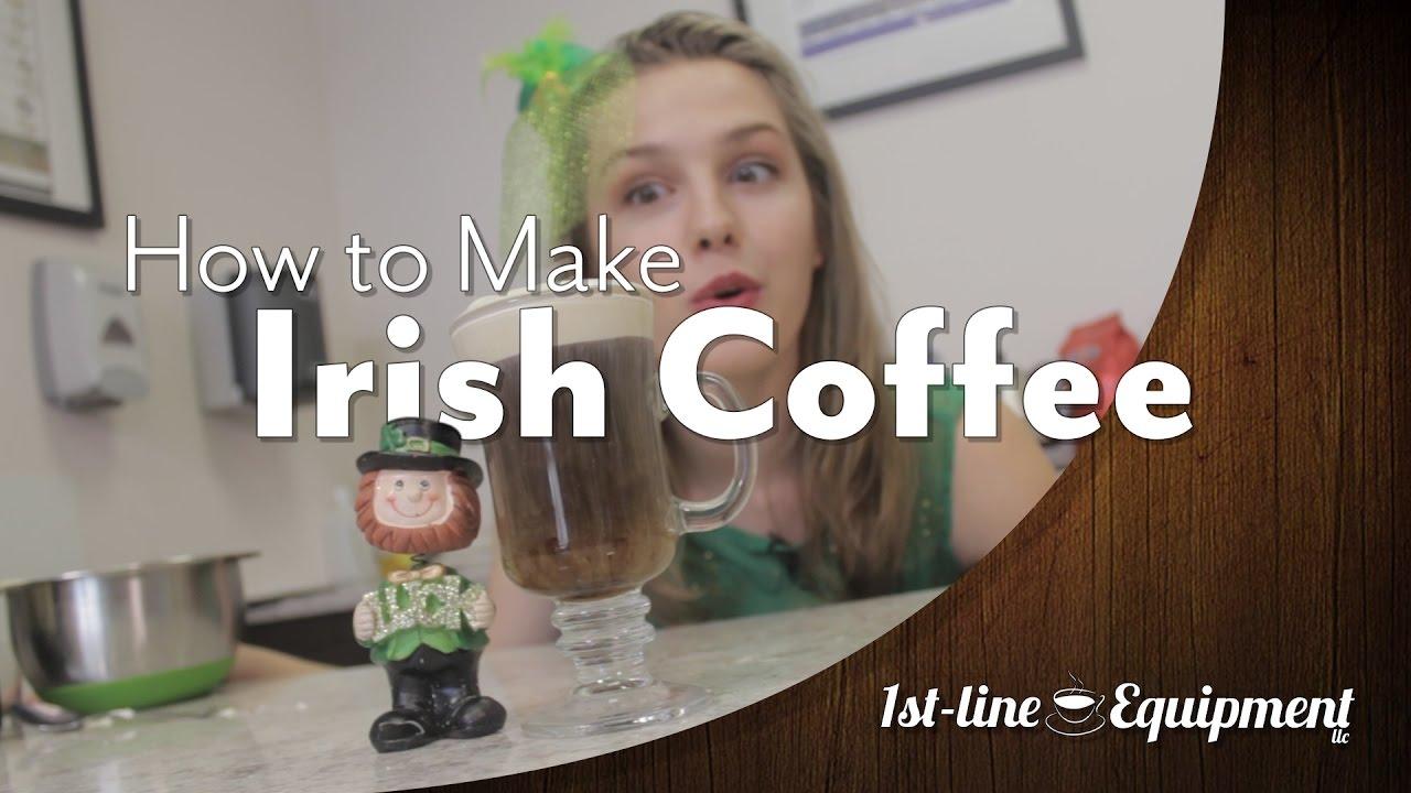 How to Make Irish Coffee   1st-line.com #irishCoffee