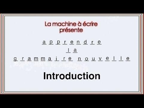 MAE 2 - Leçon 1 - Introduction à la grammaire nouvelle