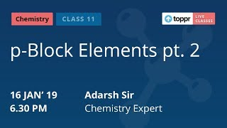 Watch 'Live Classes' on p-Block Elements for Class 11 students. We ...