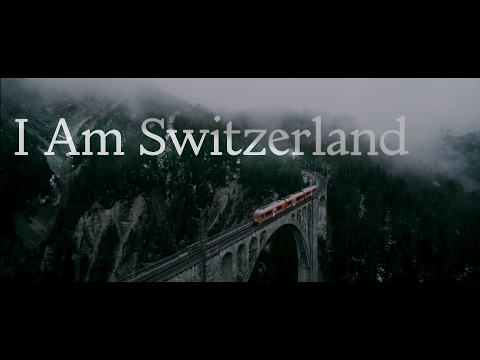 Switzerland in 4K - I am Switzerland