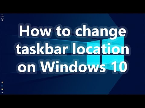 How to Move Taskbar on Windows 10 - Move taskbar to bottom