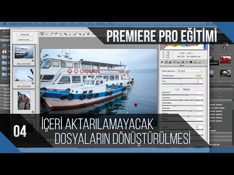 Premiere Pro Eğitimi 04 - İçeri Aktarılamayacak Dosyaların Önceden Dönüştürülmesi