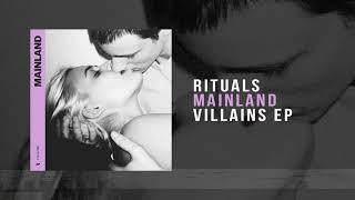 Mainland -  Rituals [ Audio]