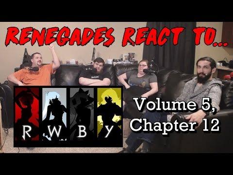 Renegades React to... RWBY - Volume 5, Chapter 12