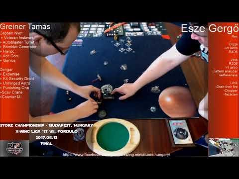 X-Wing Store Championship, Budapest, Hungary, Final - magyar nyelvű kommentár