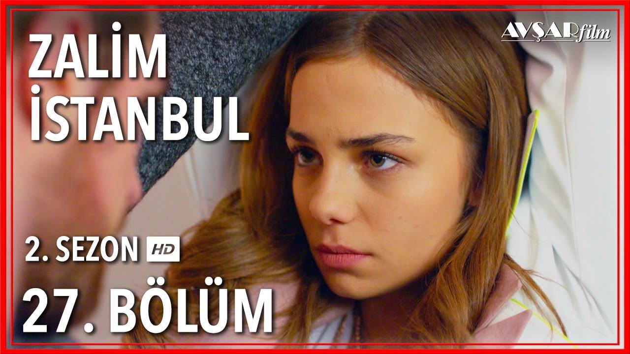 Zalim İstanbul 27. Bölüm (Tek Parça)