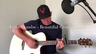 Luke Combs - Beautiful Crazy (Cover by Clayton Smalley)
