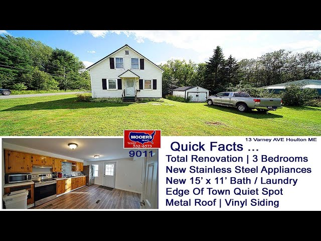Maine Real Estate Video | Top To Bottom Remodel Houlton ME House MOOERS REALTY 9011
