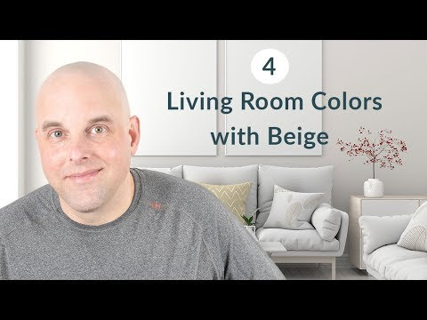 4 Living Room Colors with Beige Paint