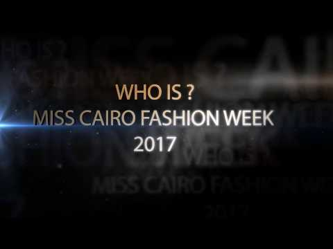 Miss CAIRO FASHION WEEK 2017 – GET READY