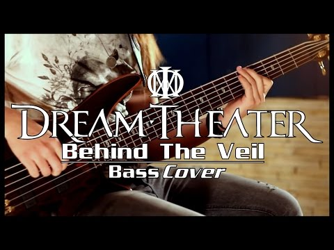 Dream Theater - Behind The Veil - Bass Cover by Raphael Dafras