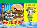 McDonald's® Sirloin Third Pound Burger   Lettuce & Tomato Review! Peep THIS Out!