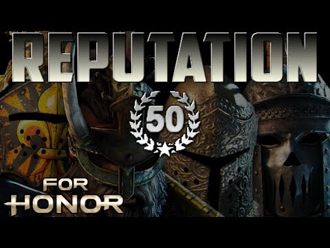 [For Honor] Reputation 50 Duels