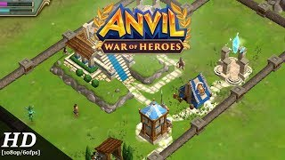 Anvil: War of Heroes Android Gameplay [1080p/60fps]