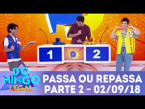 Passa ou Repassa - Parte 2 | Domingo Legal (02/09/18)
