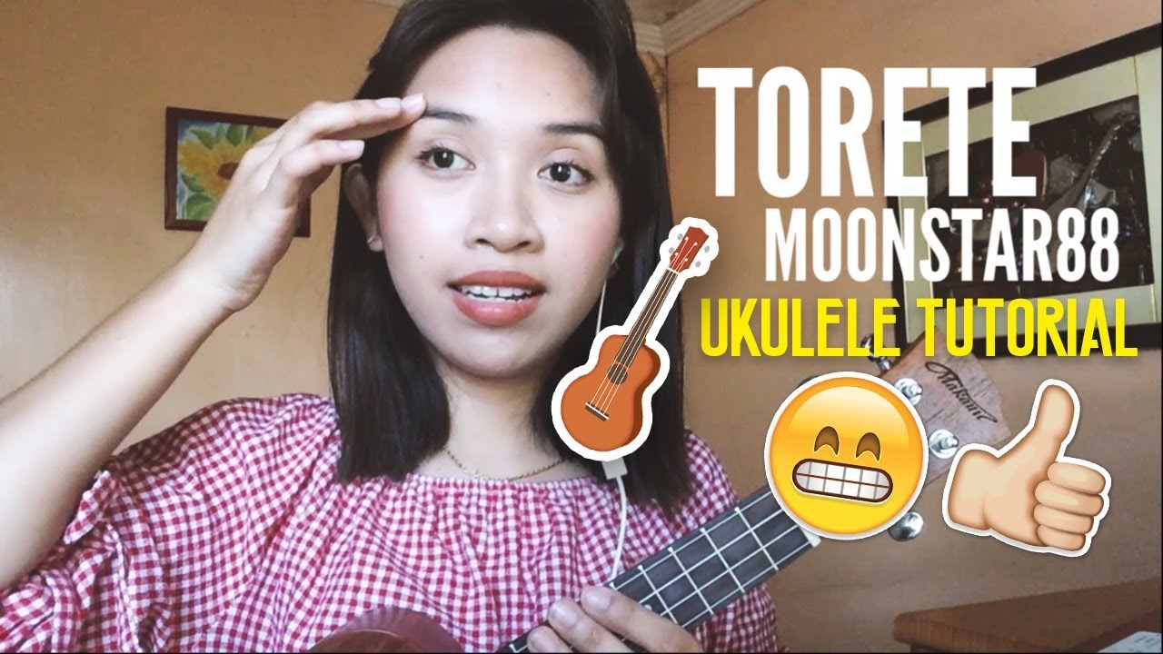 Torete (Moonstar88)- Easy Ukulele Tutorial + Plucking ...