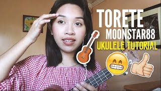 Torete (Moonstar88)- Easy Ukulele Tutorial + Plucking