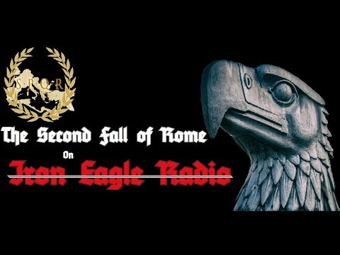 Iron Eagle Radio - Second Fall of Rome