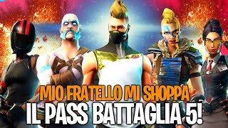MY BROTHER SHOPPA ME THE BATTLE PASS 5! HOW COOL THIS SEASON! Fortnite By FortuTheGamer