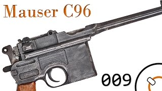 Small Arms of WWI Primer 009: German Mauser C96 Pistol