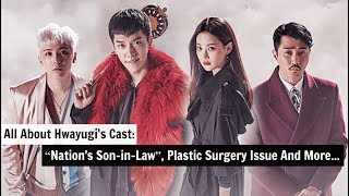 """All About """"Hwayugi""""'s Cast: """"Nation's Son-in-Law"""", Plastic Surgery Issue And More"""