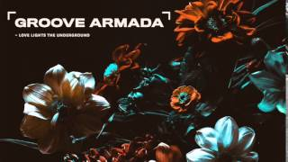 Groove Armada - Come On Go Out