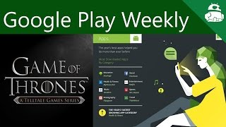 Game of Thrones on Android released, Google reveals top Play Store content! - Google Play Weekly