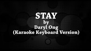 Stay (Karaoke Keyboard Version) by Daryl Ong