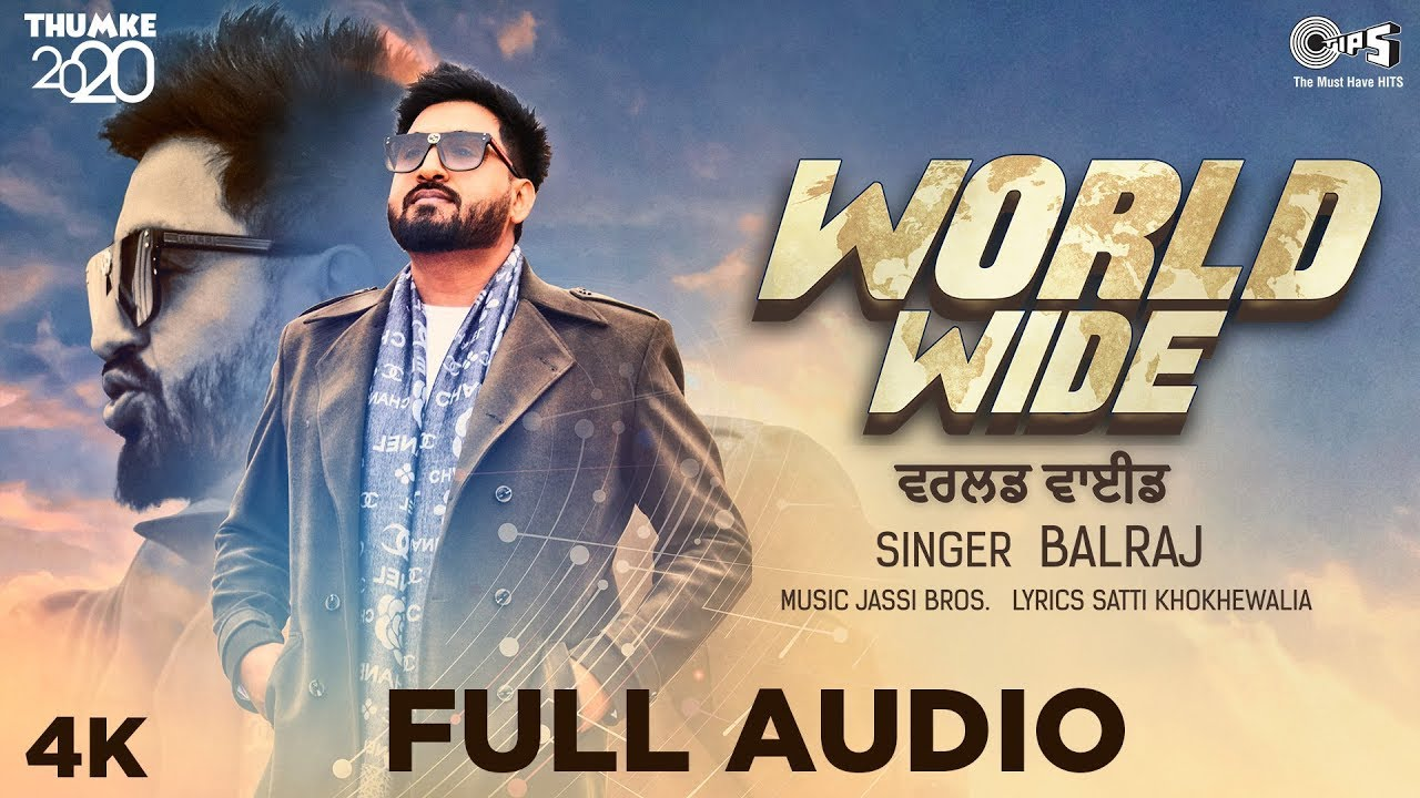 New Punjabi Song 2020 | Worldwide - Full Audio | Balraj | Jassi Bros | Satti khokhewalia