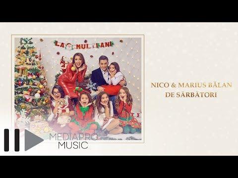 NICO & Marius Balan – De sarbatori (Official Video)