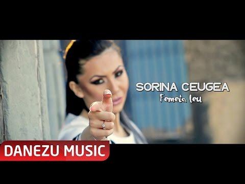 SORINA CEUGEA - FEMEIA LEU ( OFICIAL VIDEO 2017 )