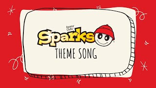 Sparks Theme Song