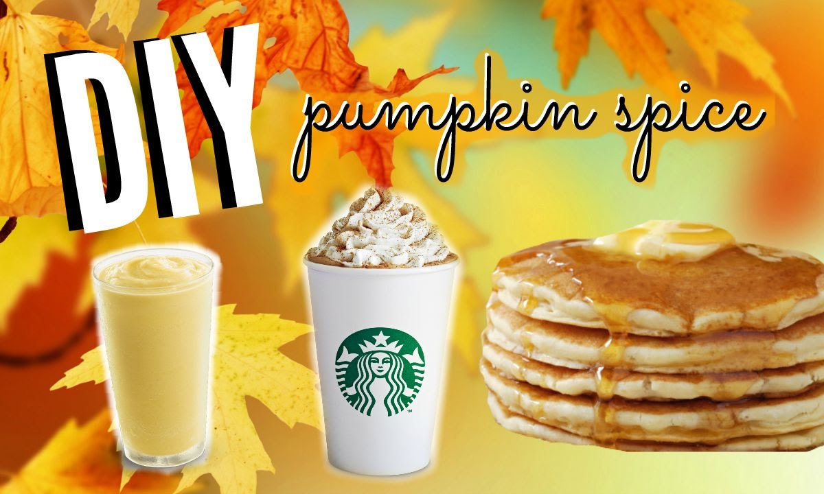 Fall DIY Pumpkin Spice Latte, Pancakes, & Smoothie ...