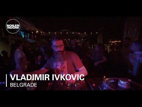Vladimir Ivkovic Boiler Room Belgrade DJ Set