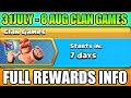 31 JULY - 8 AUG CLAN GAMES FULL REWARDS INFORMATION II CLASH OF CLANS 2018
