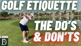GOLF ETIQUETTE the unwrİtten RULES- The Do's & Don'ts on the course