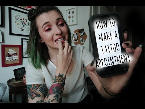 TTT! How To Make A Tattoo Appointment! Do's And Don'ts
