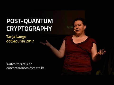 dotSecurity 2017 - Tanja Lange - Post-Quantum Cryptography