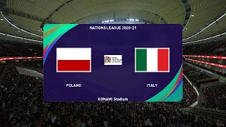 PES 2020 POLAND vs ITALY Nations League 2020 21 Full Match All Goals HD Gameplay PC