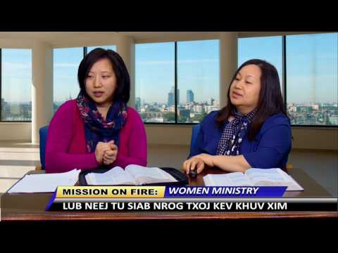 MISSION ON FIRE: Lub neej tu siab nrog txoj kev khuv xim by Women Ministry. thumbnail
