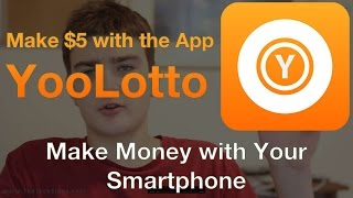 Make $5 a Day with YooLotto! - Make Money with Your Smartphone