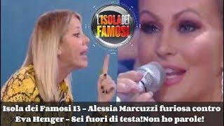 Isola dei Famosi - Alessia Marcuzzi furiosa contro Eva Henger - Sei fuori di testa!Non ho parole!