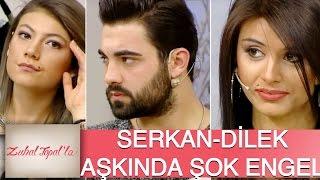 Zuhal Topal'la 100. Bölüm (HD) | Serkan ve Dilek Arasında Aile Angeli...