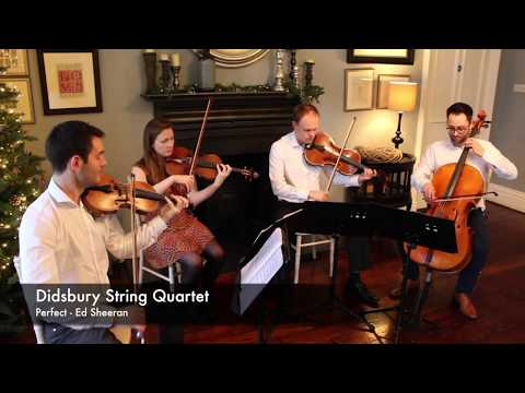 Perfect - Ed Sheeran: Didsbury String Quartet