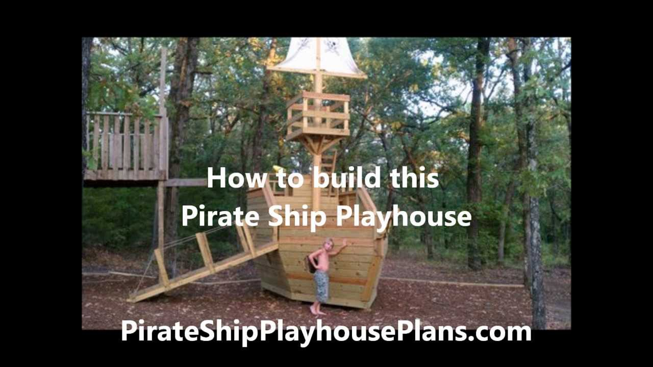 How To Build A Pirate Ship Playhouse Youtube