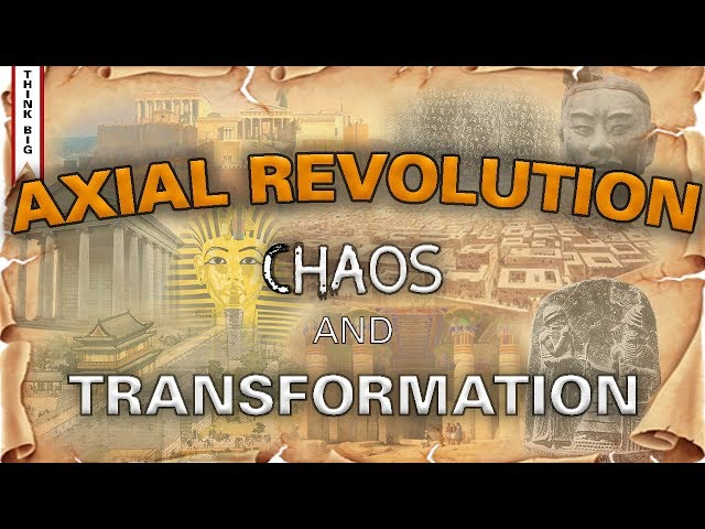 The Axial Revolution   A History Of Meaning   Episode 2