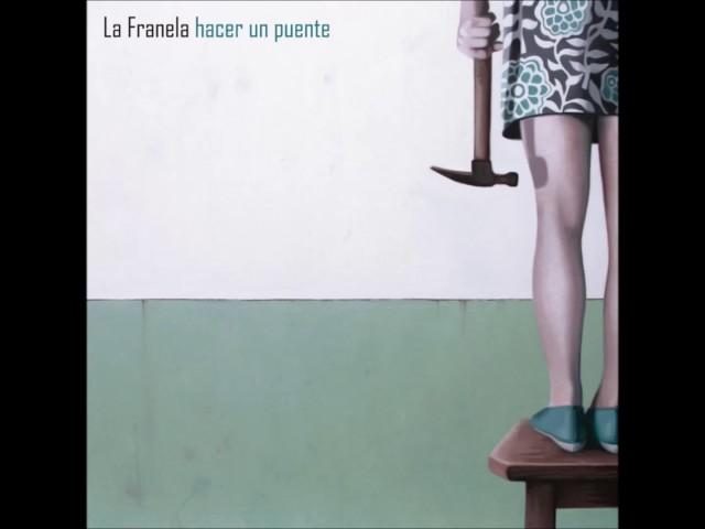 la-franela-hacer-un-puente-audio-lo-mejor-del-rock-argentino
