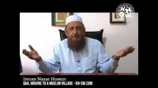 Move to a Muslim Village, Before the Western Ship sinks - Sh. Imran Hosein