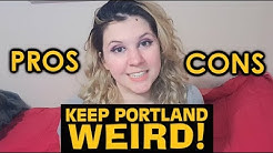 Pro's & Con's of Living in Portland, OR